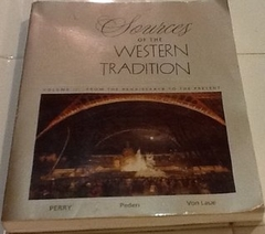 Sources of Western Tradition Volume II: From the Renaissance to the Present