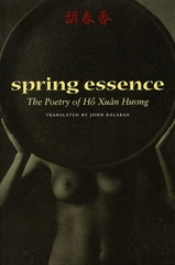 Spring Essence The Poetry Of Ho Xuan Huong