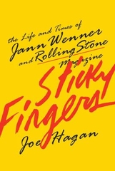 Sticky Fingers The Life And Times Of Jann Wenner And Rolling Stone Magazine