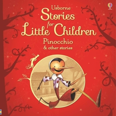 Stories For Little Children Pinocchio & Other Stories