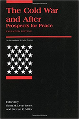 the Cold War and After Prospects for Peace