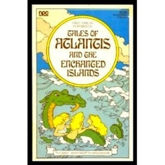 Tales of Atlantis and the Enchanted Islands