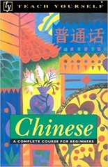 Teach Yourself Chinese A Complete Course For Beginers