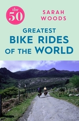 Greatest Bike Rides of the world