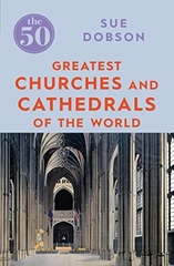 the 50 Greatest Churches and Cathedrals of the World