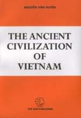 The Ancient Civilization of Vietnam