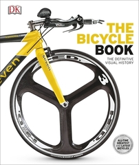 The Bicycle Book the Definitive Visual History