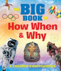 The Big Book of How When & Why