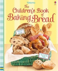 The Children's Book of Baking Bread
