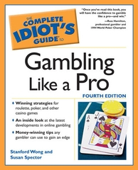 The Complete Idiot's Guide to Gambling Like a Pro
