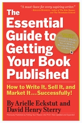 The Essential Guide to Getting Your Book Pulished