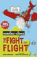 Horrible Science The Flight for Flight