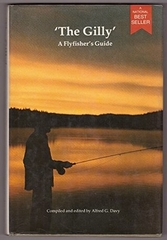 The Gilly a Flyfisher's Guide
