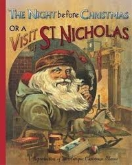 The Night before Christmas or a Visit from St Nicholas