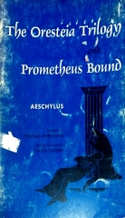The Oresteia Trilogy and Prometheus Bound