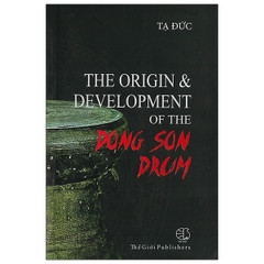 The Origin & Development of the Dong Son Drum