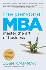 The Personal MBA Master the Art Of Business