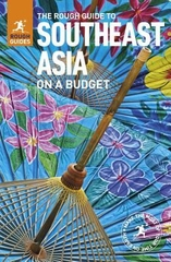 The Rough Guide to Southeast Asia on a Budget 2014