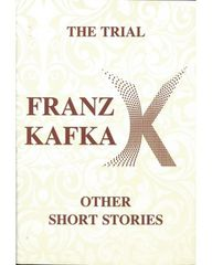 The Trial and Other Short Stories