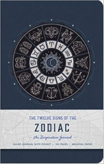 The Twelve Signs of the Zodiac an Inspiration Journal