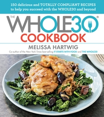 The Whole 30 Cookbook
