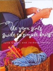 The Yarn Girls Guide to Simple Knits