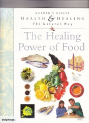 Thec Healing Power of Food