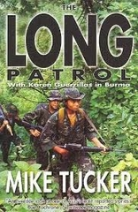 The Long Patrol With Karen Guerrillas In Burma