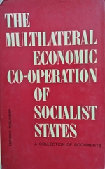 The Multilateral Economic Cooperation of Socialist States
