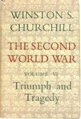 The Second World War Vol 6 Triumph And Tragedy