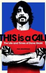 This is a Call the Life and Time of Dave Grohl