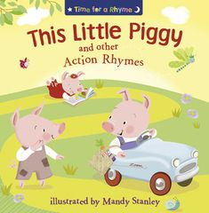 This Tittle Piggy and Other Action Rhymes