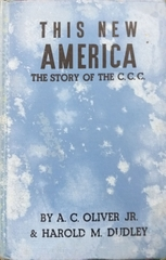 This New America The Story Of The C C C