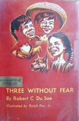 Three Without Fear