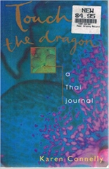 Touch The Dragon A Thai Journal