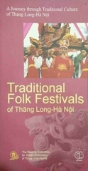 Traditional Folk Festivals of Thang Long Hanoi