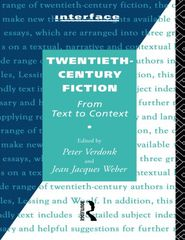 Twentieth Century Fiction: from Text to Context