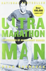 Ultra Marathon Man Confessions Of An All-Night Runner