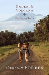 Under the Volcano the Story of Bali