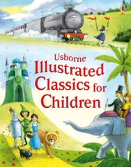 Usborne Illustrated Classics For Children
