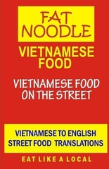 Fat Noodle Vietnamese Food