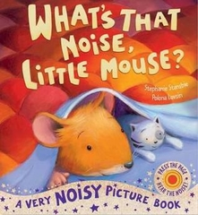 What's That Noise Little Mouse