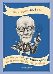 What Would Freud Do