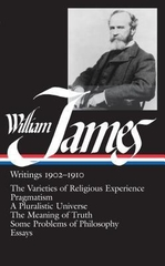 William James Writings 1902 - 1910