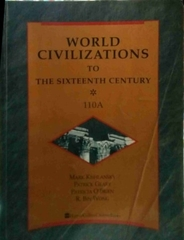 World Civilizations to the Sixteenth Century