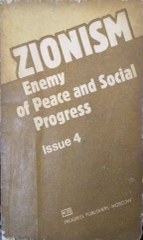 Zionism Enemy Of Peace And Social Progress Issue 4