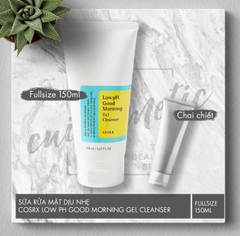 Sữa Rửa Mặt Cosrx Low pH Good Morning Gel Cleanser 150ml