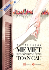 me-viet-day-con-buoc-cung-toan-cau