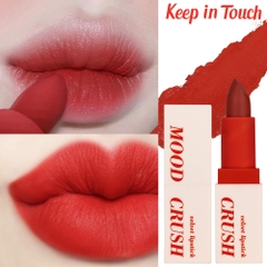 Son Thỏi Lì Mịn Keep in Touch Mood Crush Velvet Lipstick  3.5g