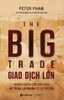 Giao Dịch Lớn (The Big Trade)